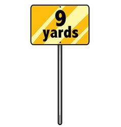 Nine yards vector