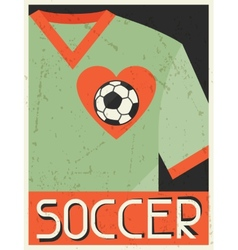 Soccer retro poster in flat design style vector