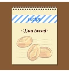 Recipe book bun bread vector