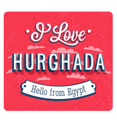 Vintage greeting card from hurghada vector