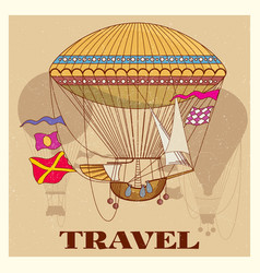 grunge vintage poster with retro air hot balloon vector image vector image