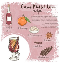 Hand drawn of citrus mulled wine recipe with list vector
