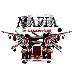 mafia is immortal vector image vector image