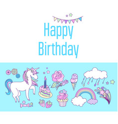 Unicorn holiday card with cake sweets flower vector