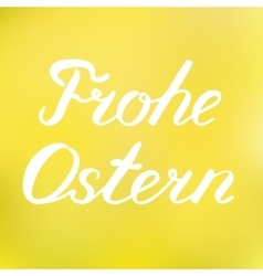 Words frohe ostern happy easter in german vector