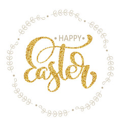 happy easter hand gold drawn calligraphy and brush vector image vector image