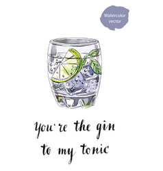 youre the gin to my tonic vector image