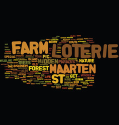 Loterie farm st maarten text background word vector