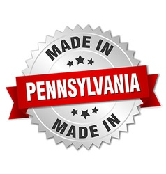 Made in pennsylvania silver badge with red ribbon vector
