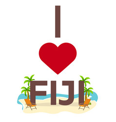 i love fiji travel palm summer lounge chair vector image vector image