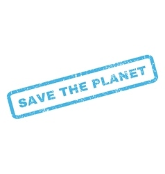 Save the planet rubber stamp vector