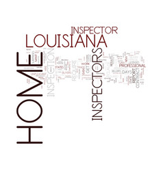 Louisiana home inspector text background word vector