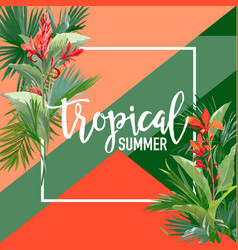 Tropical flowers and palms summer banner vector