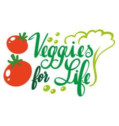 English phrase for veggies for life vector