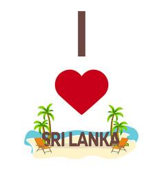 i love sri lanka travel palm summer lounge vector image
