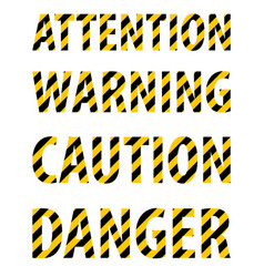 attention caution danger warning text from striped vector image vector image