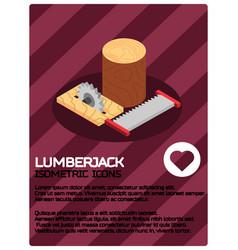 Lumberjack color isometric poster vector