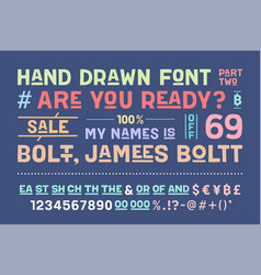 Hand-drawn alphabet and font part two vector