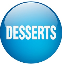 Desserts blue round gel isolated push button vector