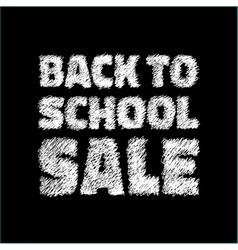 Back to school sale on chalkboard background vector