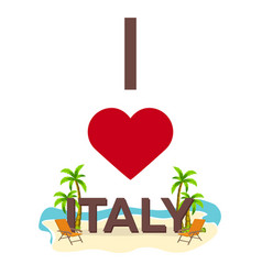 i love italy travel palm summer lounge chair vector image