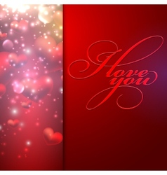 I love you holiday background with hearts vector image vector image