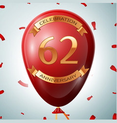 red balloon with golden inscription 62 years vector image