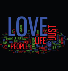 Love and life lessons text background word cloud vector