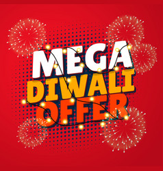 mega diwali sale template with fireworks and vector image