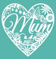 Mum papercut heart white on blue vector