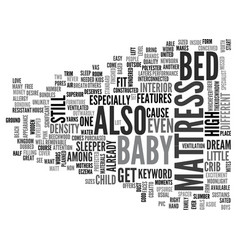 Baby bed mattress text word cloud concept vector