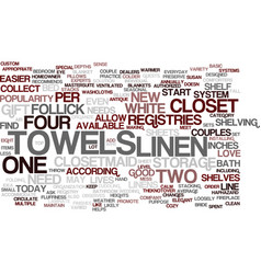 Love and your linen closet text background word vector