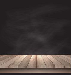 Wooden table against chalkboard background vector