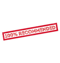 100 percent recommended rubber stamp vector
