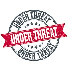 Under threat red round grunge vintage ribbon stamp vector