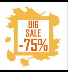 a big autumn sale of seventy five percent vector image vector image