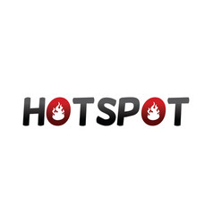Hotspot fire text vector