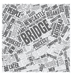 Newcastle s beautiful bridge text background vector