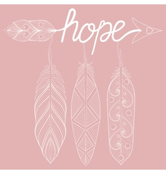 Bohemian Arrow on pink background letters Hope vector image vector image