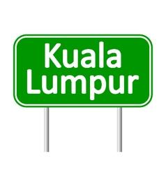 Kuala lumpur road sign vector