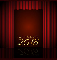 welcome 2018 design with red curtains vector image vector image