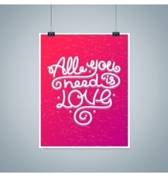 All you need is love background placard card vector