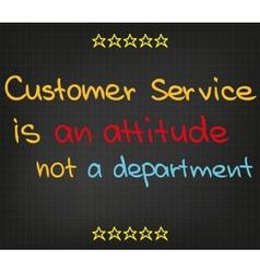 Customer service is an attitude vector