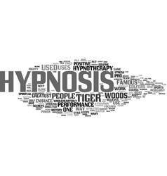 Even famous people use hypnosis text background vector