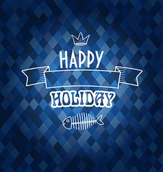 Happy holiday concept template for a text vector