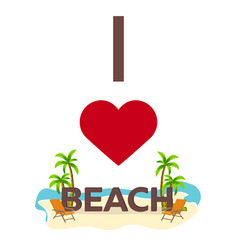 i love beach travel palm summer lounge chair vector image vector image