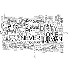 Why do play dirty text word cloud concept vector