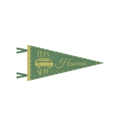 Hawaii pennant design campsite flag design retro vector