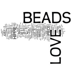 Love beads text background word cloud concept vector