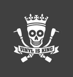 vinyl is king record dj logo vector image